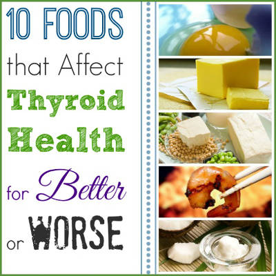 10-Foods-that-Affect-Thyroid-Health-for-Better-or-Worse