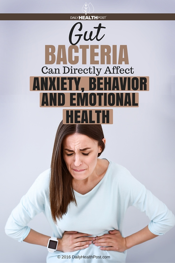 04 Gut Bacteria Can Directly Affect Anxiety, Behavior and Emotional Health