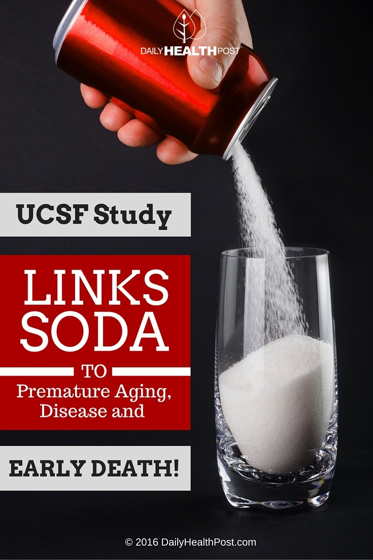 10 UCSF Study Links Soda to Premature Aging, Disease, and Early Death