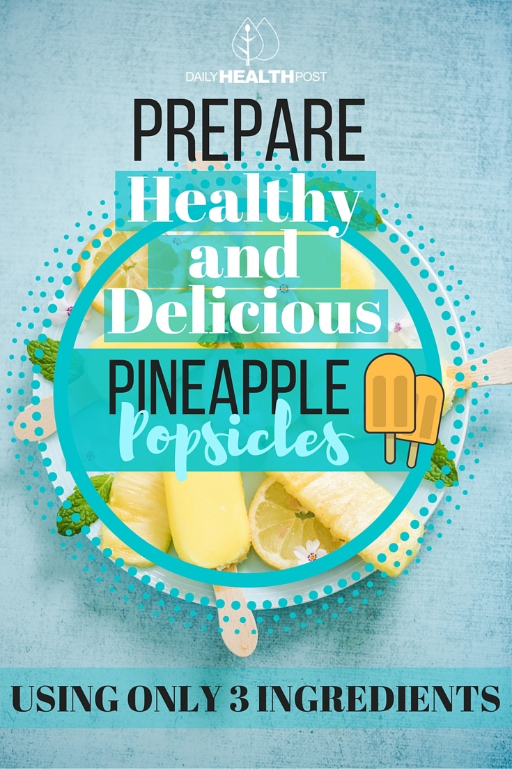 Prepare Healthy and Delicious Pineapple Popsicles Using Only 3 Ingredients