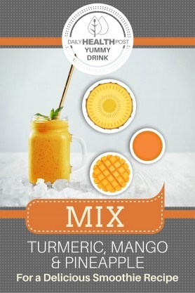 Mix Turmeric, Mango and Pineapple For a Delicious Smoothie Recipe