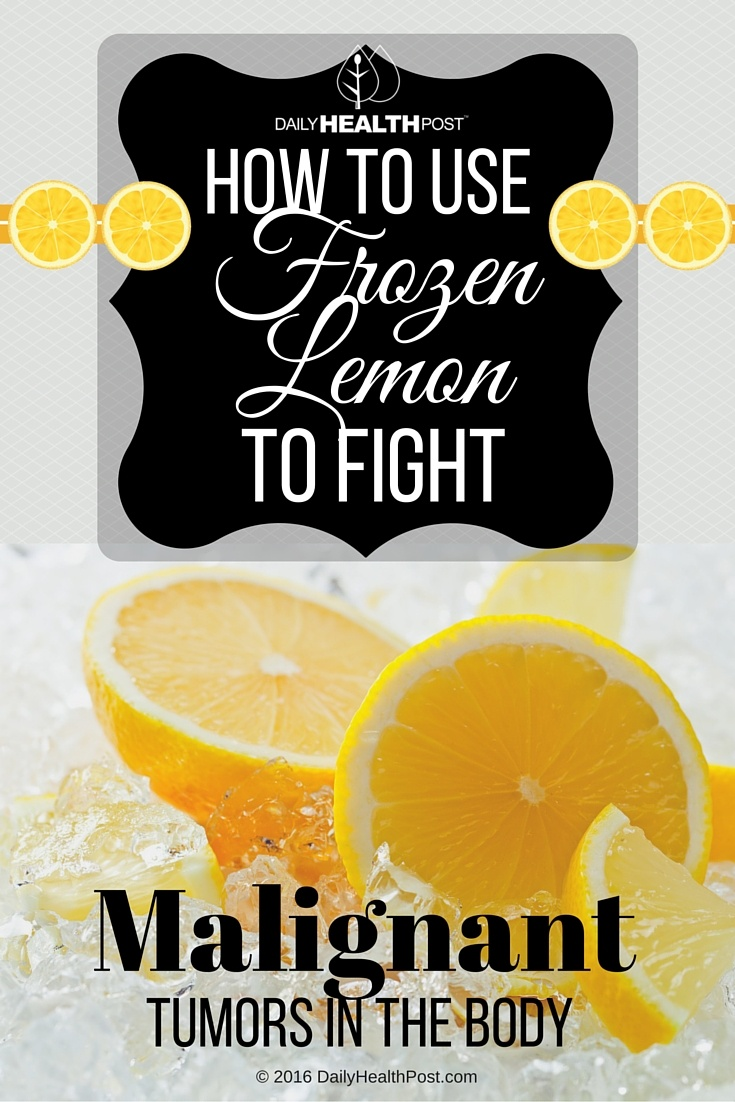 09 How To Use a Frozen Lemon To Fight Malignant Tumors in The Body (1)
