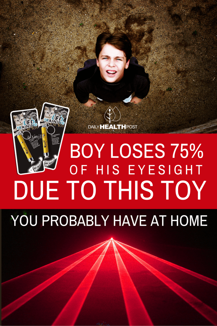 03 Boy Loses 75_ of His Eyesight Because of This Small Toy That You Probably Have At Home-PIN