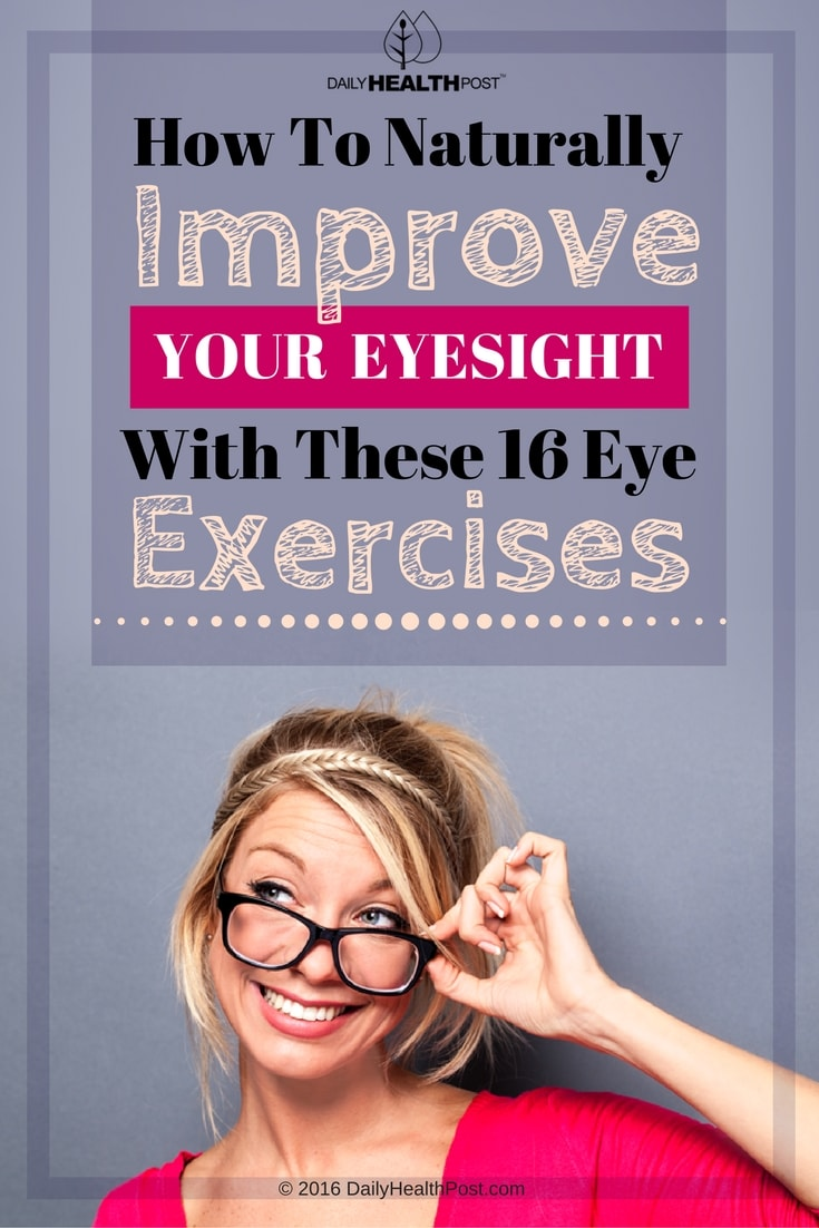 Naturally-Improve-Your-Eyesight-With-These-16-Eye-Exercises
