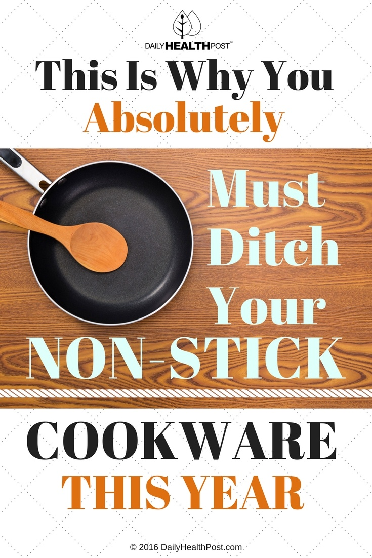 08 This Is Why You Absolutely Must Ditch Your Non-Stick Cookware This Year