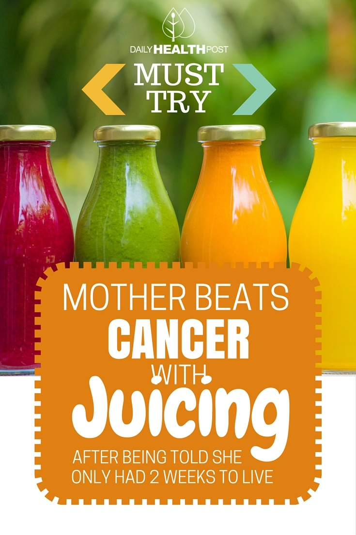 Mother Beats Cancer With JUICING After Being Told She Only Had 2 Weeks To Live
