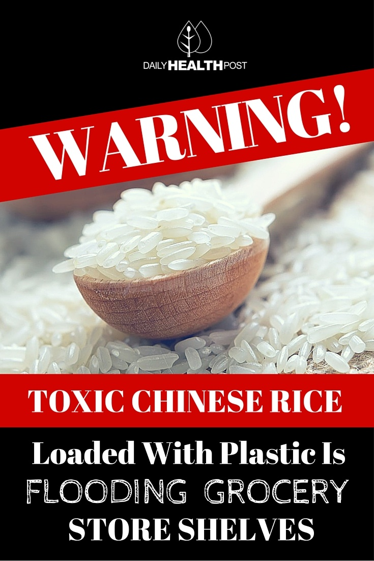 Warning! Toxic Chinese Rice Loaded With Plastic Is Flooding Grocery Store Shelves