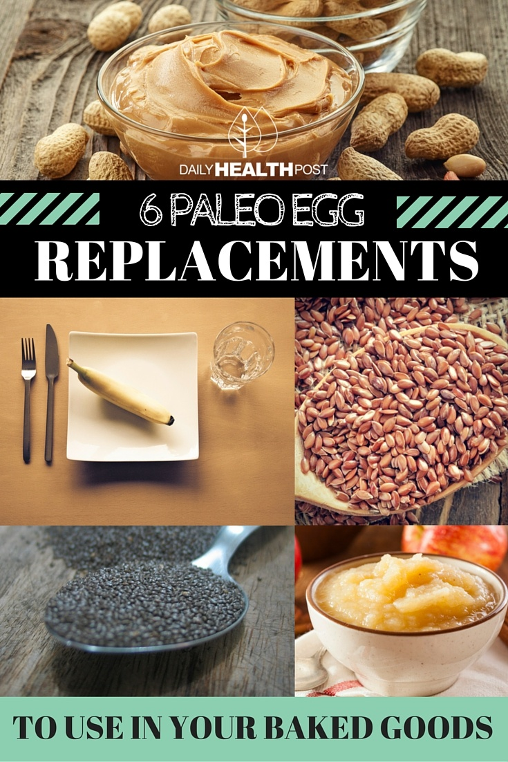 Paleo Egg Replacements To Use In Your Baked Goods