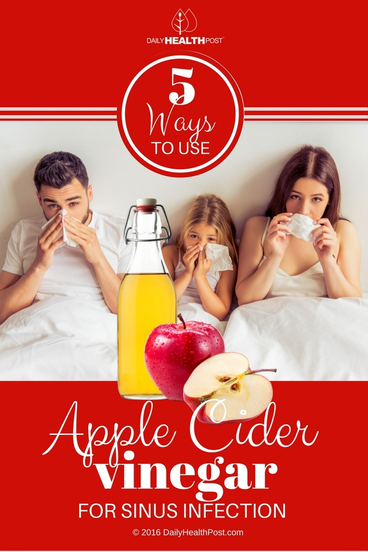 02 5 Ways To Use Apple Cider Vinegar For Sinus Infection