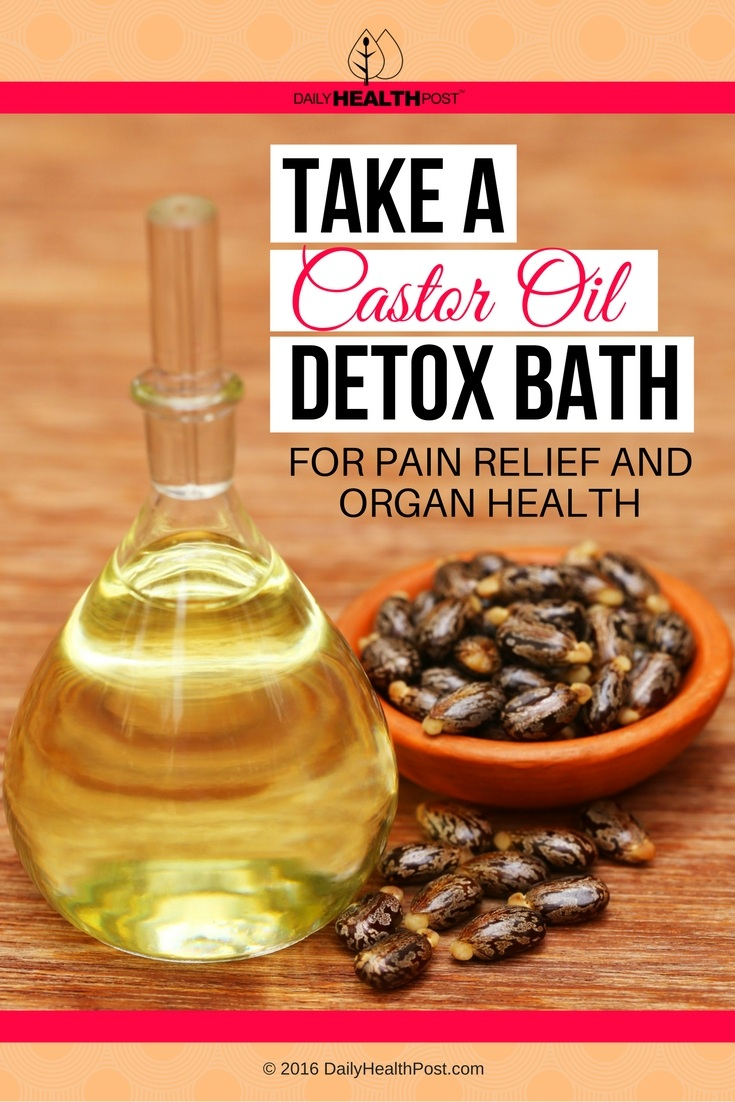 02 Take a Castor Oil Detox Bath for Pain Relief and Organ Health