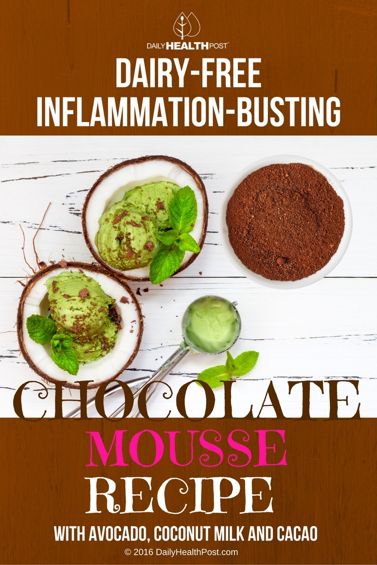 08 Dairy-free, Inflammation-BUSTING Chocolate Mousse Recipe With Avocado, Coconut Milk and Cacao