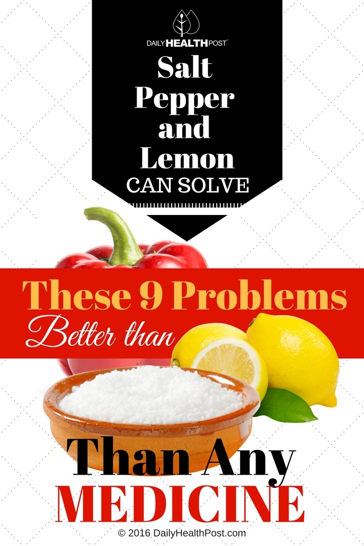 09 Salt, Pepper and Lemon Can Solve These 9 Problems Better Than Any Medicine