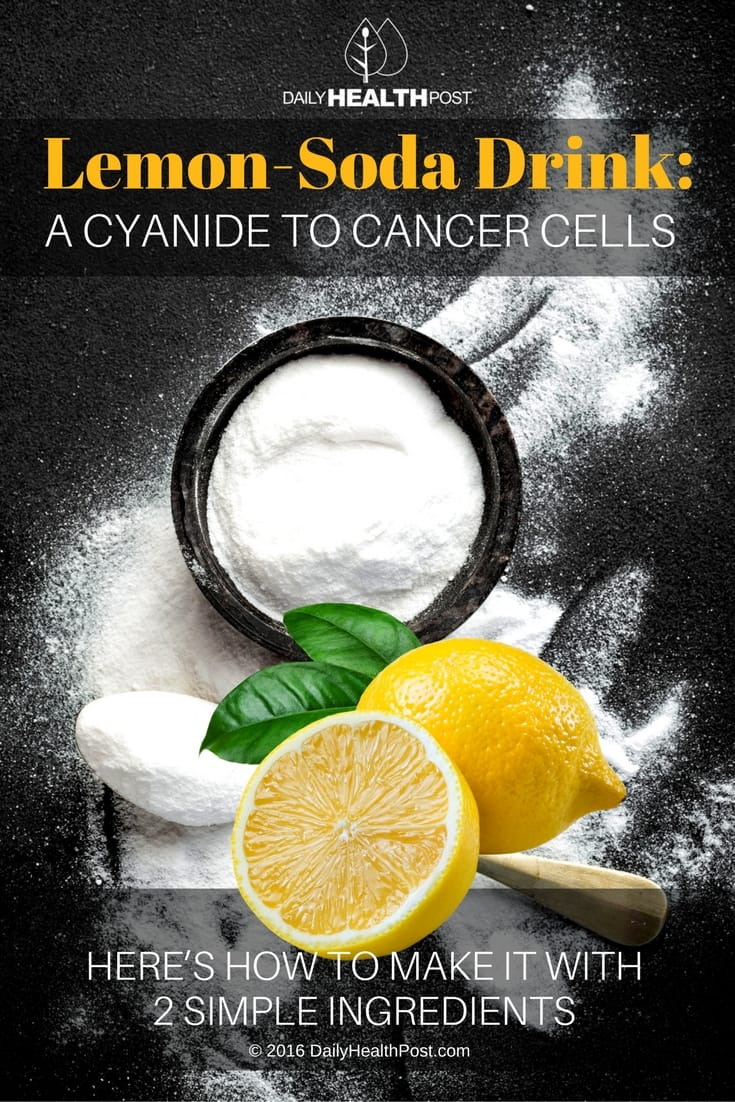 Lemon soda drink a cyanide to cancer cells here s how to make it