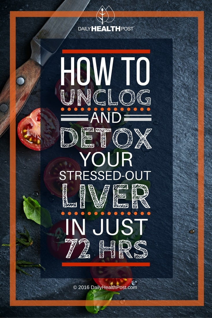 Unclog-And-Detox-Your-Stressed-Out-Liver-In-Just-72-Hours