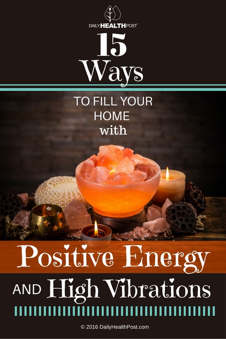 15 Ways To Boost Positive Energy In Your Home