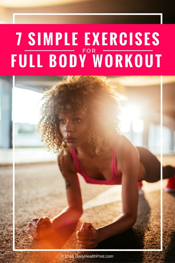7 Simple Exercises That Will Transform Your Body in Just Four Weeks