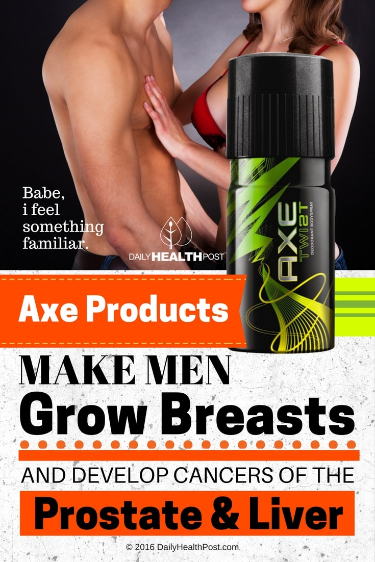 axe-products-make-men-grow-breasts-and-develop-cancers