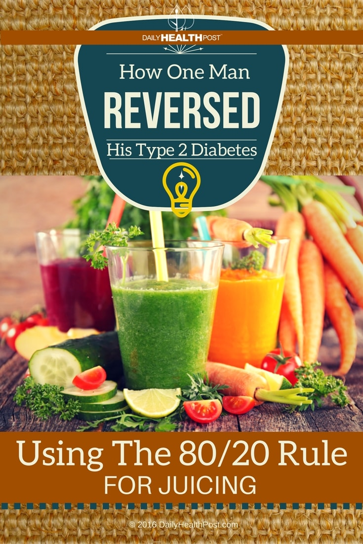 how-one-man-reversed-his-type-2-diabetes-using-the-80-20-rule-for-juicing