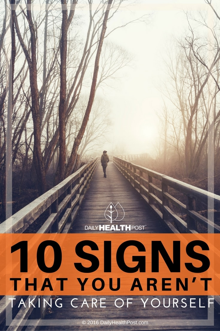 10-signs-that-you-arent-taking-care-of-yourself