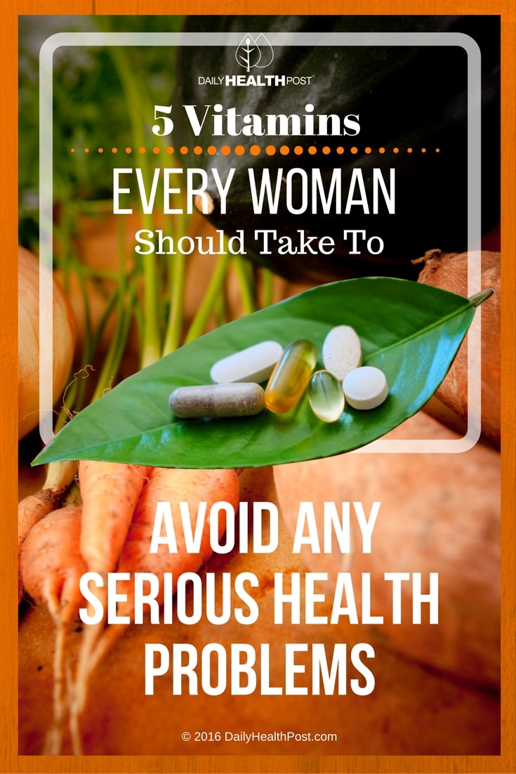 5-vitamins-every-woman-should-take-to-avoid-any-serious-health-problems