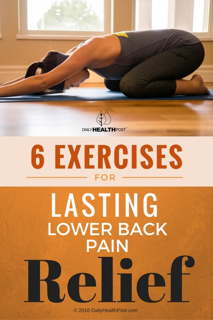 6 Lower Back Pain Exercises For Lasting Relief - You'll ... Lower Back Stretches For Pain Relief