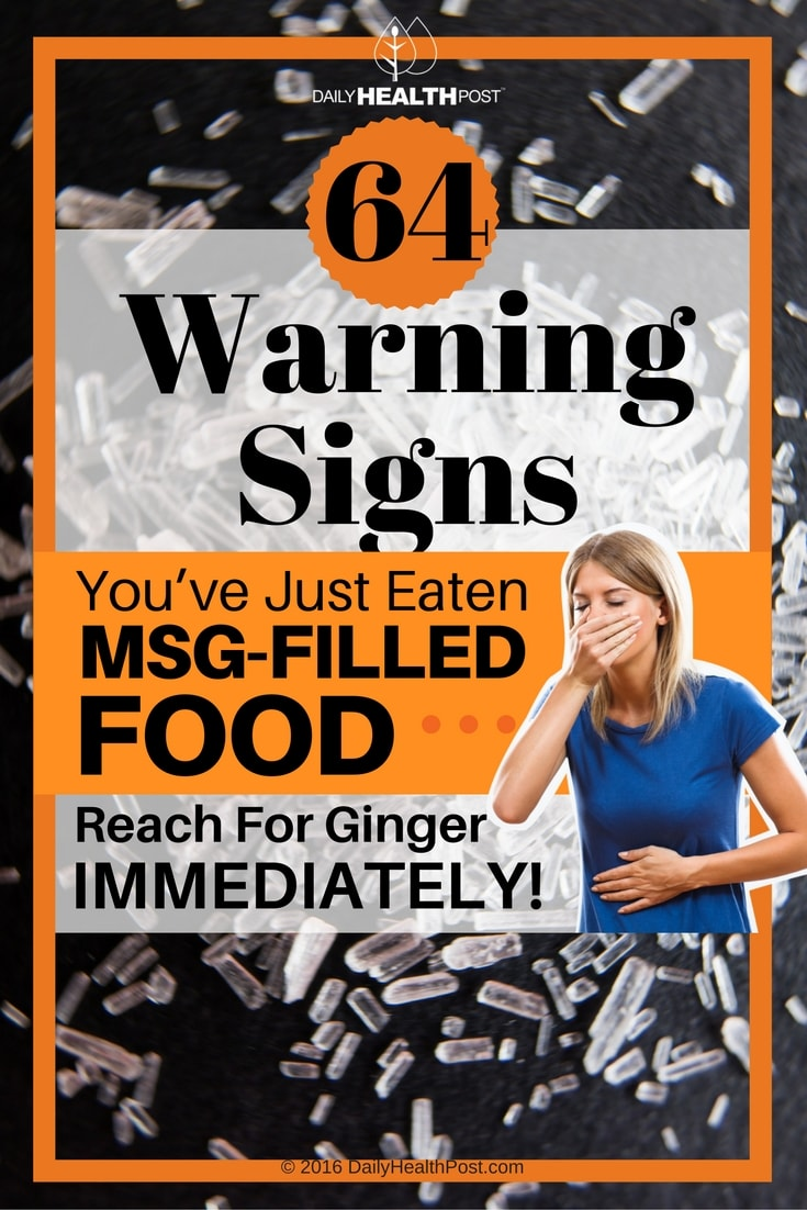 64-warning-signs-youve-just-eaten-msg-filled-food-reach-for-ginger-immediately