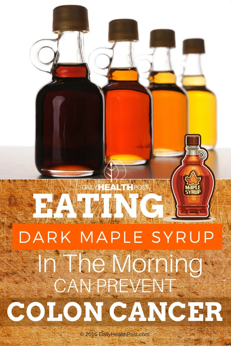 eating-dark-maple-syrup-in-the-morning-can-prevent-colon-cancer