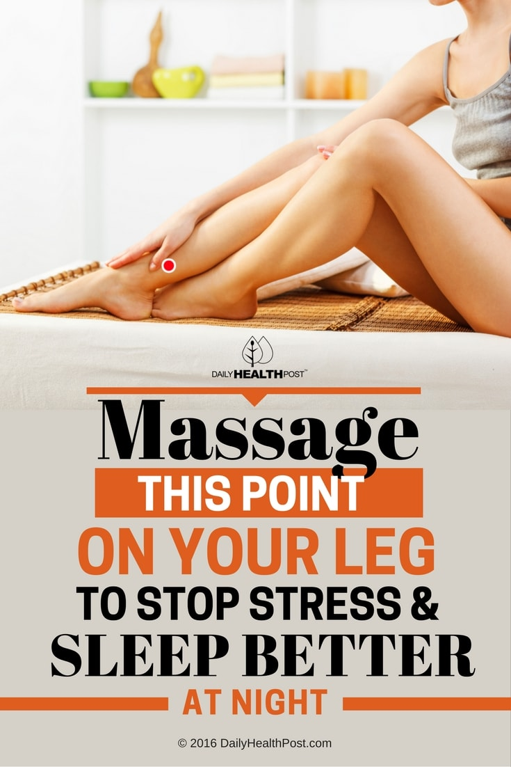 massage-this-point-on-your-leg-to-stop-stress-and-sleep-better-at-night