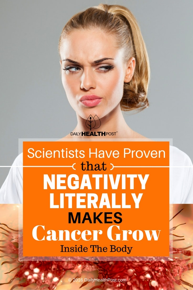 scientists-have-proven-that-negativity-literally-makes-cancer-grow-inside-the-body
