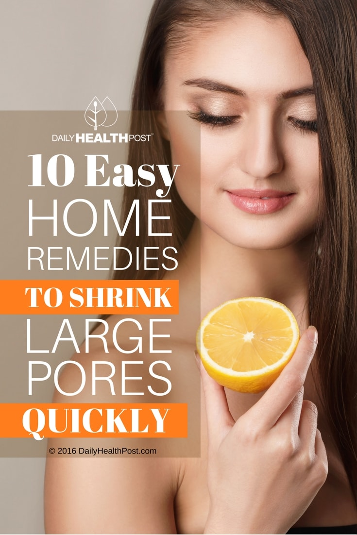 10-easy-home-remedies-to-shrink-large-pores-quickly