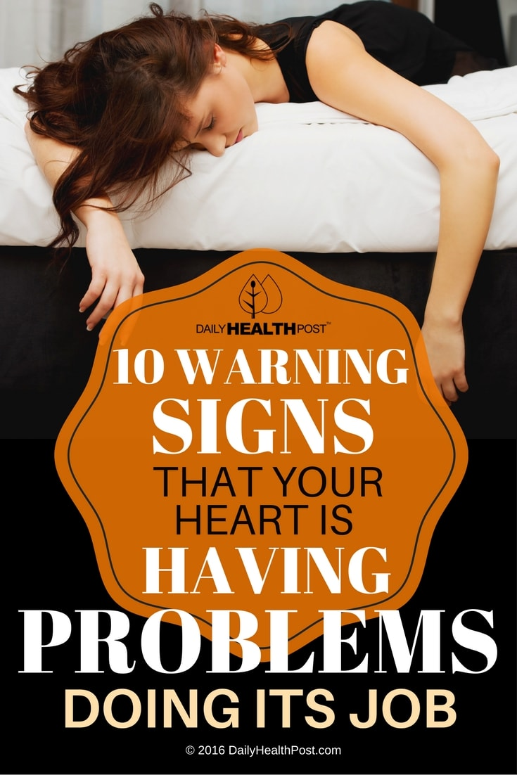 10-warning-signs-that-your-heart-is-having-problems-doing-its-job