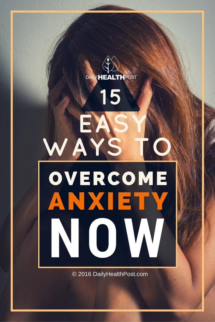 15-easy-ways-to-overcome-anxiety-now