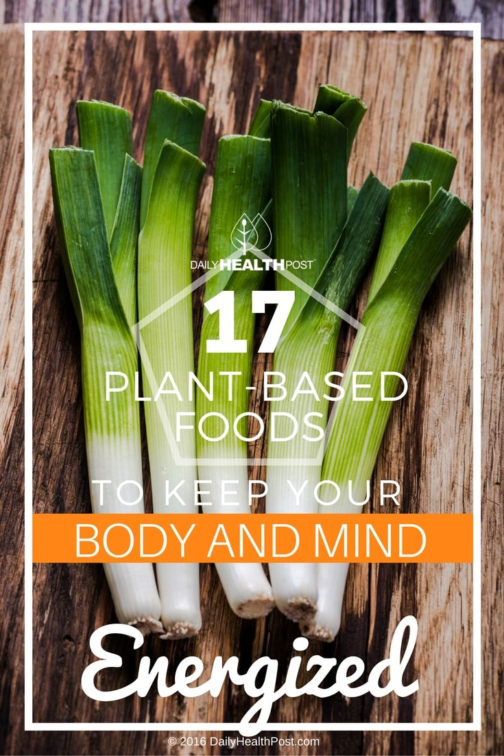 17-plant-based-foods-to-keep-your-body-and-min-energized
