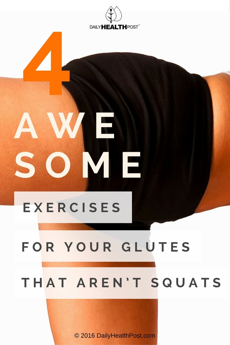4-awesome-exercises-for-your-glutes-that-arent-squats
