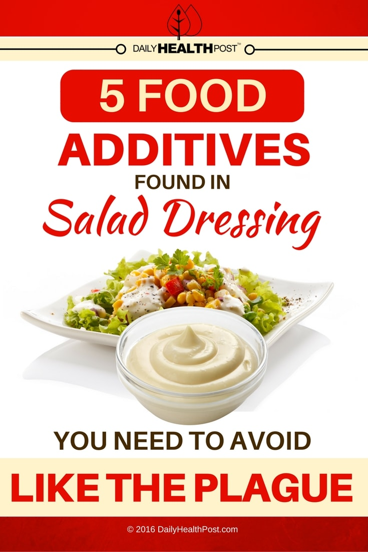 5-food-additives-found-in-salad-dressing-you-need-to-avoid-like-the-plague