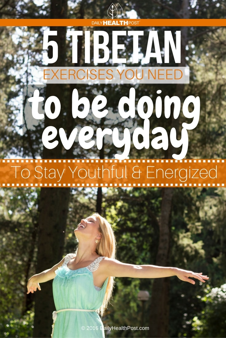 5-tibetan-exercises-you-need-to-be-doing-every-day