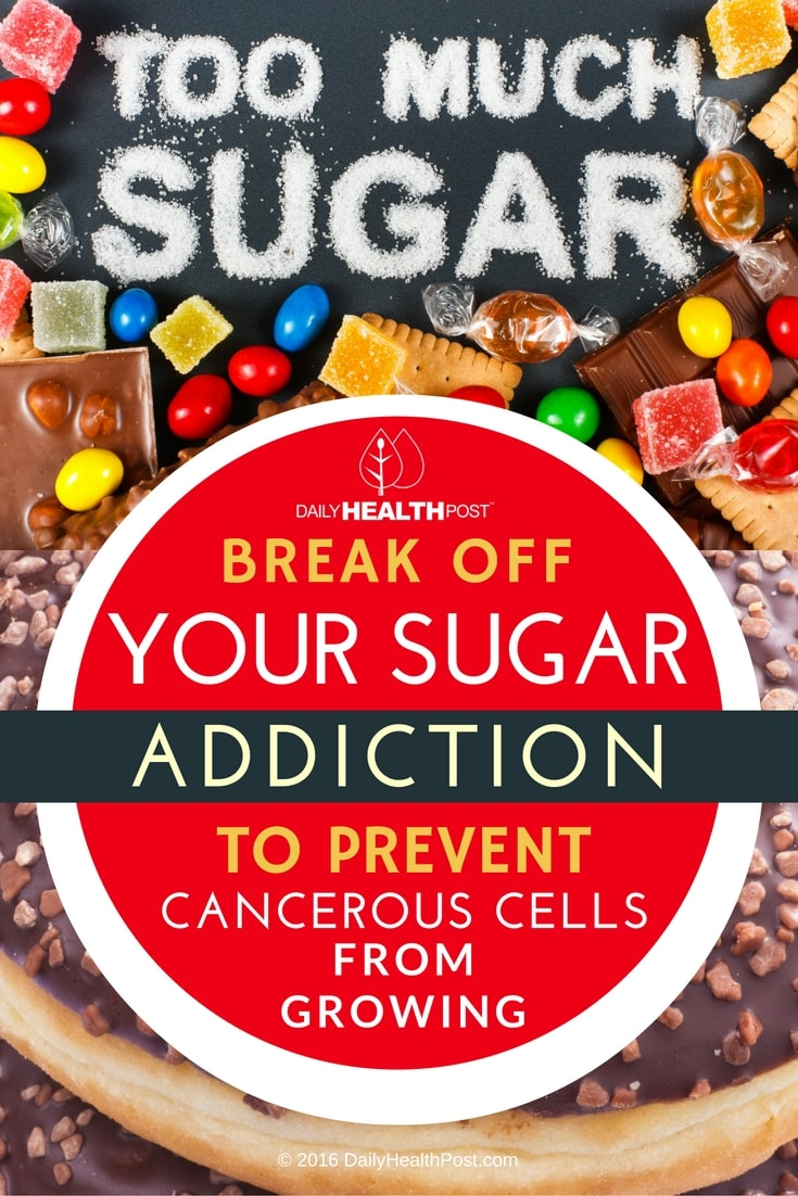 break-off-your-sugar-addiction-to-prevent-cancerous-cells-from-growing