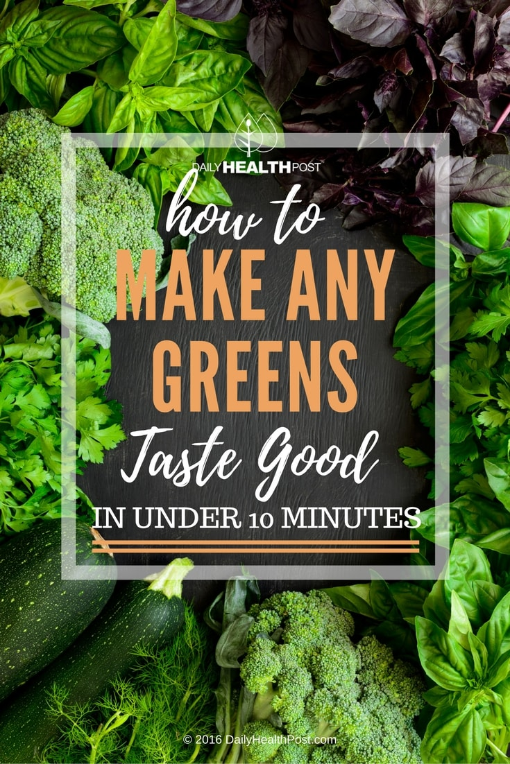 how-to-make-any-greens-taste-good-in-under-10-minutes