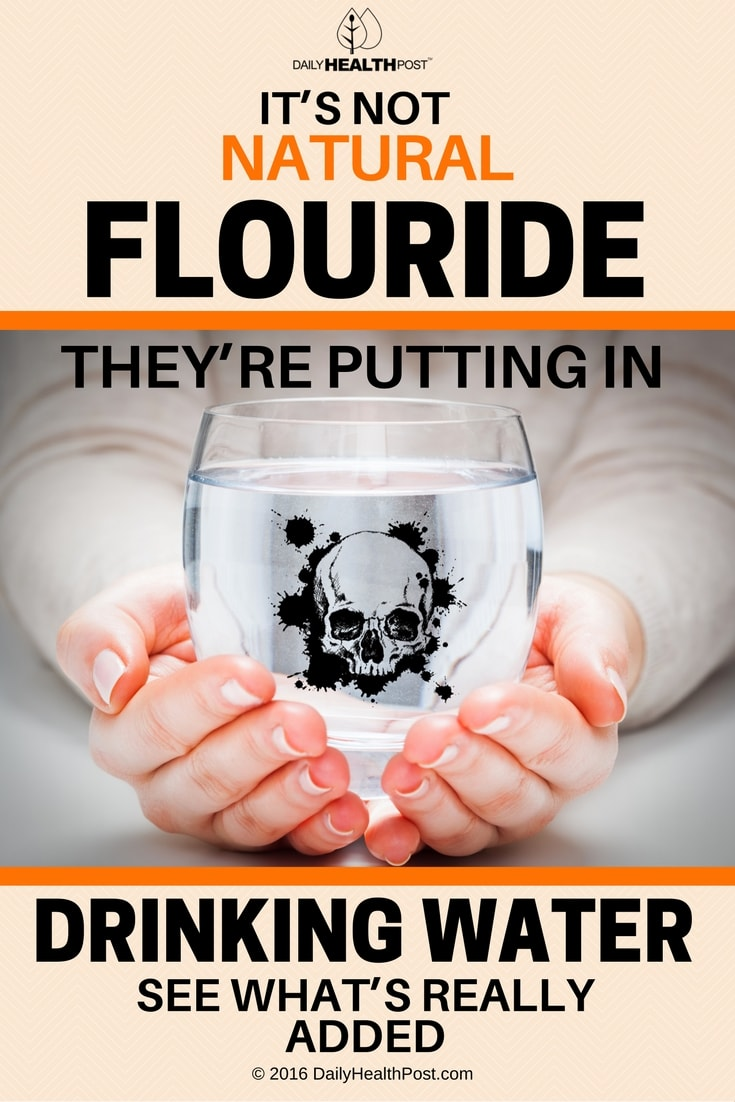 its-not-natural-fluoride-theyre-putting-in-your-drinking-water
