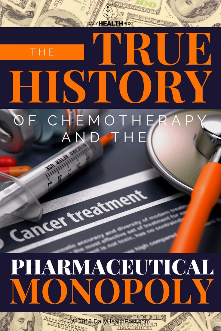 the-true-history-of-chemotherapy-the-pharmaceutical-monopoly