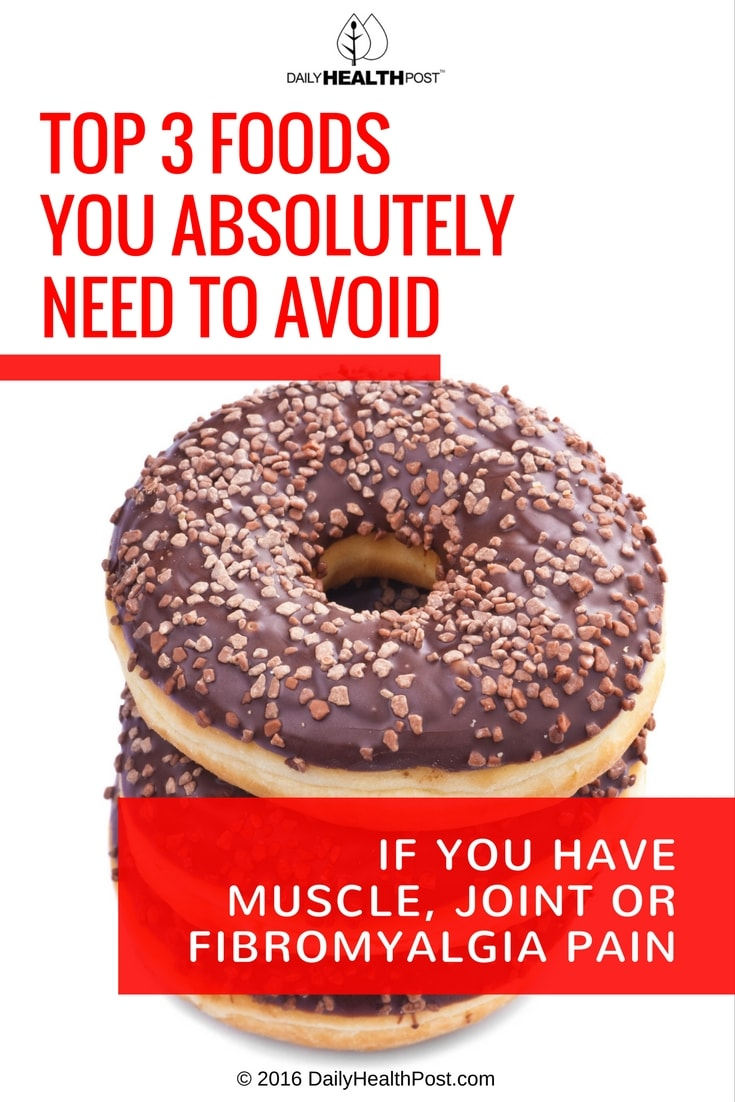 top-3-foods-you-absolutely-need-to-avoid-if-you-have-muscle-joint