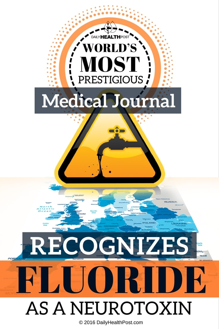 worlds-most-prestigious-medical-journal-recognizes-fluoride-as-a-neurotoxin