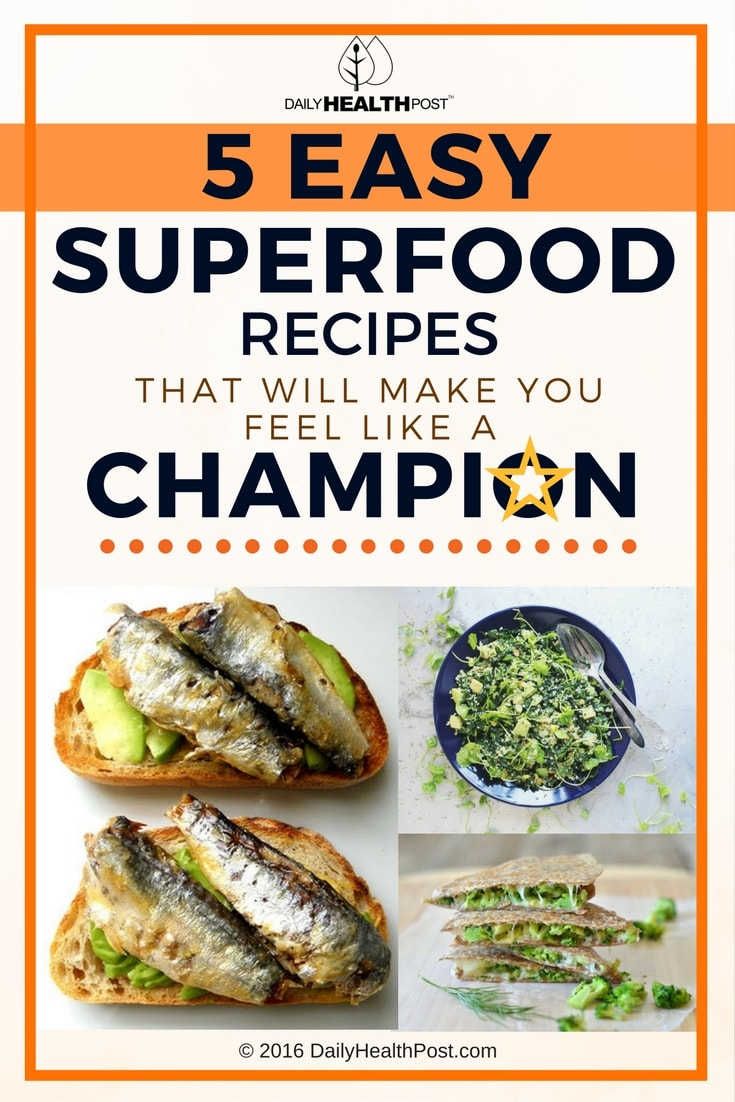 5-easy-superfood-recipes-that-will-make-you-feel-like-a-champion