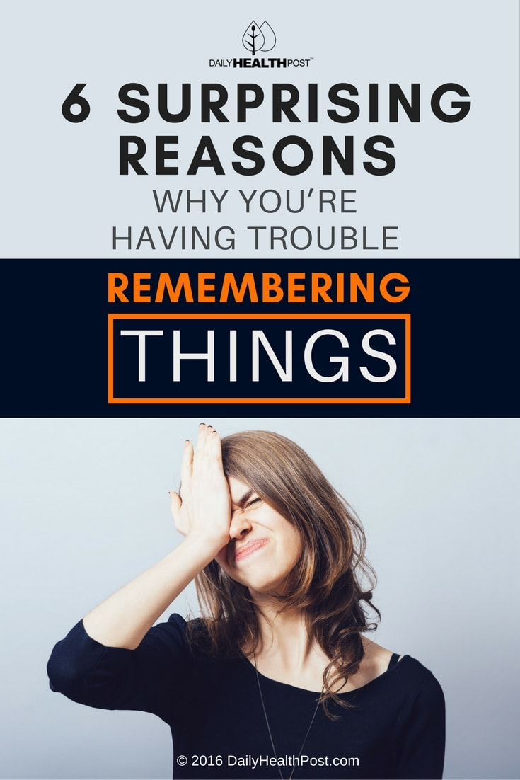 6-surprising-reasons-why-youre-having-trouble-remembering-things