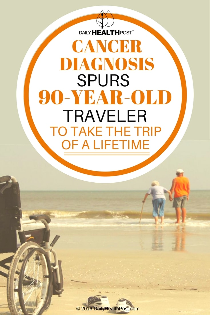 cancer-diagnosis-spurs-90-year-old-traveler-to-take-the-trip-of-a-lifetime