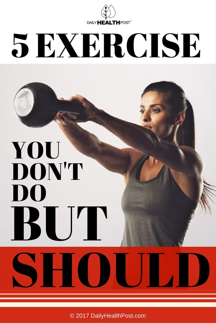 5 Exercises You Don't Do but Should