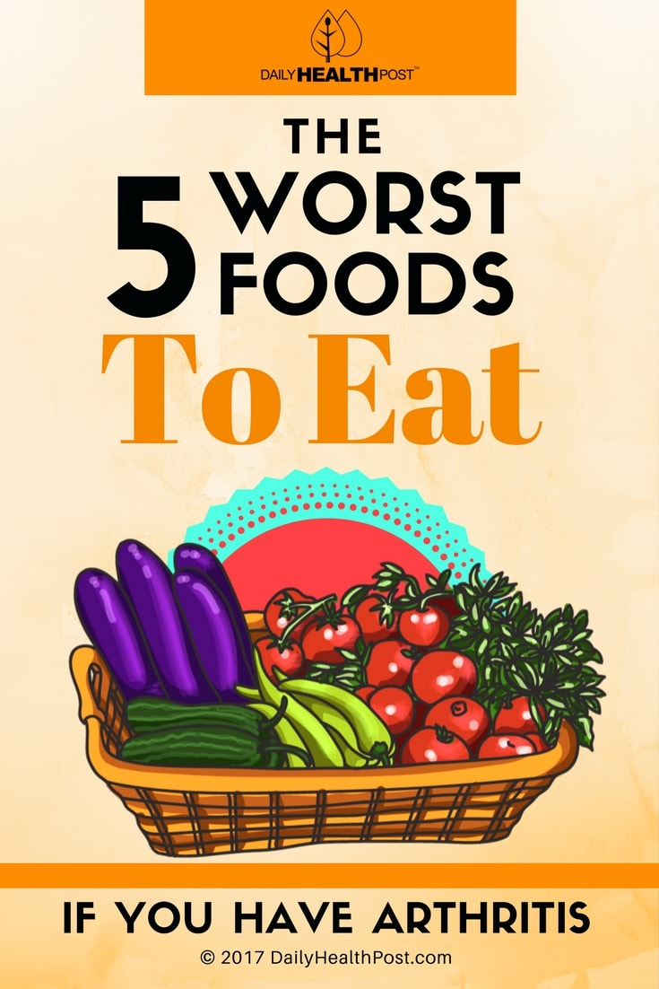 Worst Foods To Eat With Arthritis