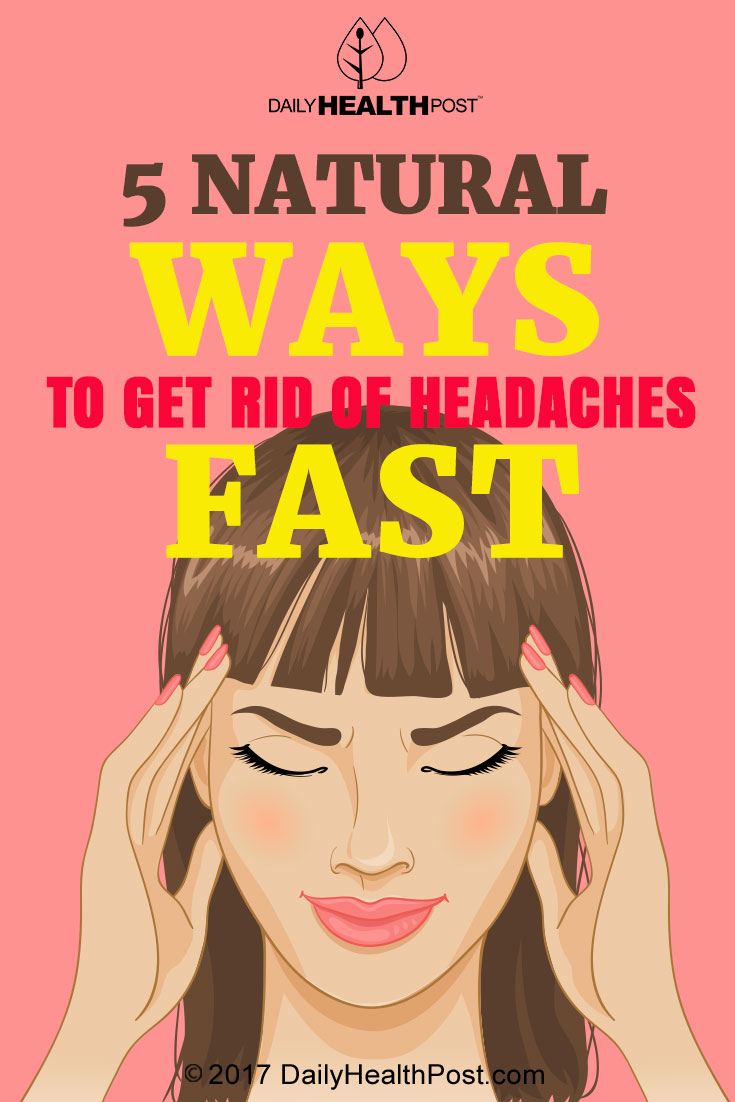 Natural Ways To Get Rid of Headaches Fast