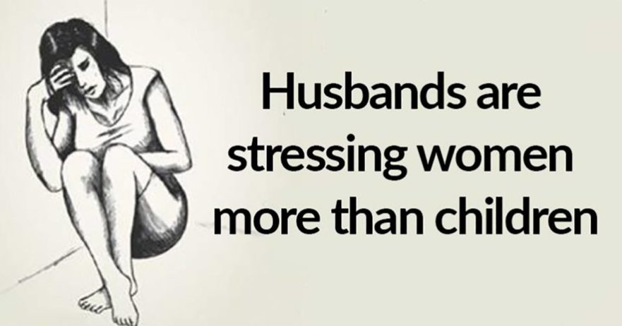 husbands stress women